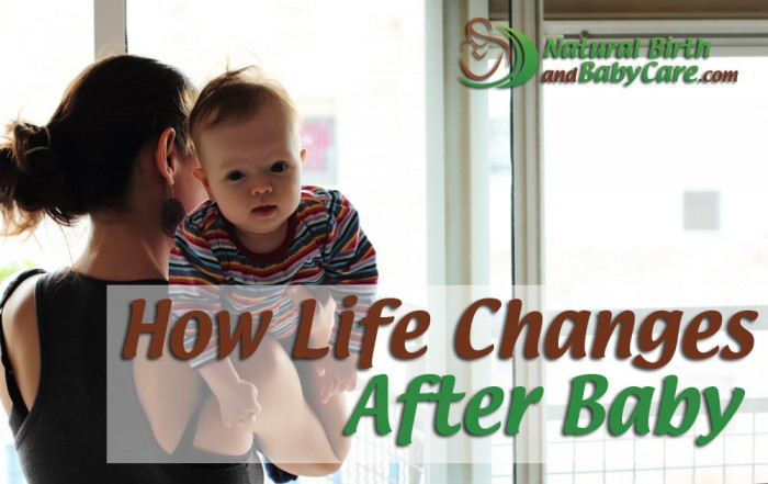 How Life Changes After Baby