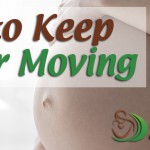 How to Keep Labor Moving
